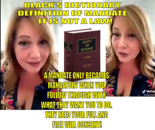 Blacks Law Dictionary - Definition of MANDATE - It is NOT a LAW! DON'T BE DECIEVED! Bitchute video https://www.bitchute.com/video/5UgacLbRkqtz/