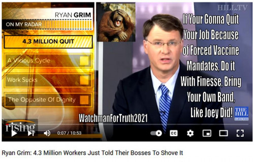 Ryan Grim: 4.3 Million Workers Just Told Their Bosses To Shove It! WatchmanForTruth Published October 15, 2021
